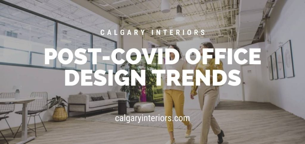 post covid office design trends